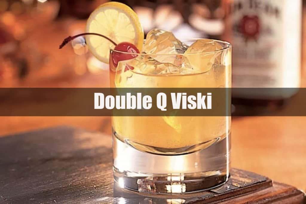 Double Q Viski