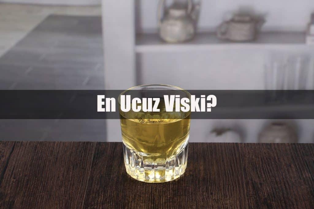 En Ucuz Viski