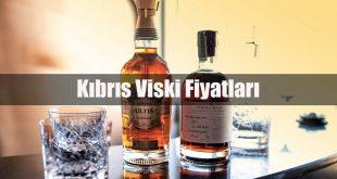 Kıbrıs Viski Fiyatları 2019