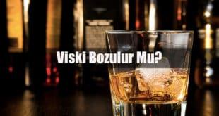 Viski Bozulur Mu
