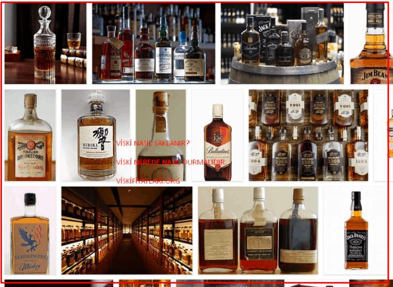 SAKLA Viski Nasıl Saklanır ? Viski Saklama Deneyimleri