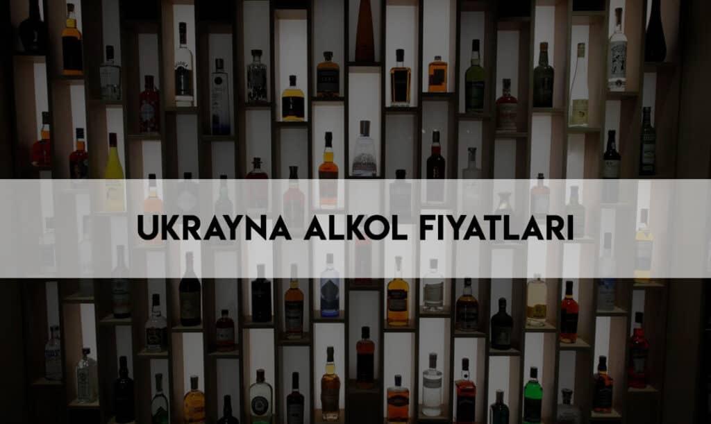 Ukrayna'da Viski Fiyatları? Ukrayna'da Bira Fiyatları? *2021 Ukrayna Alkol Fiyatları Ne Kadar? Mayıs 13, 2021