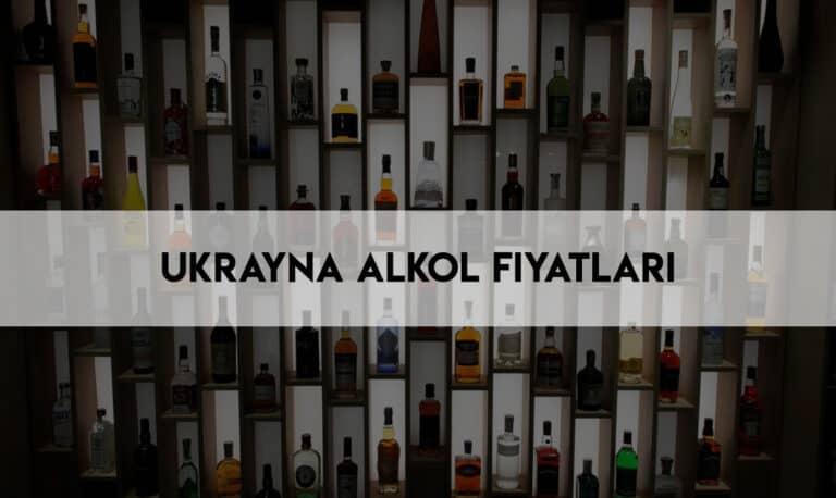 Ukrayna'da Viski Fiyatları? Ukrayna'da Bira Fiyatları? *2021 Ukrayna Alkol Fiyatları Ne Kadar? Temmuz 23, 2021